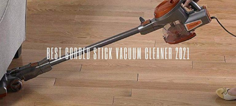 Best Cordless Vacuum Cleaner 2021
