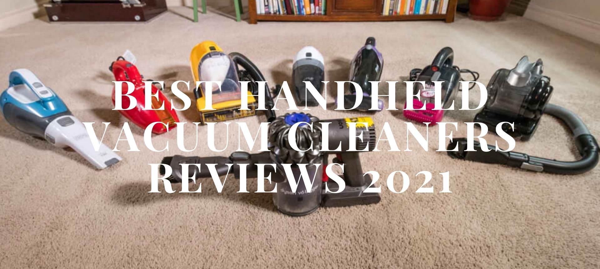 Best Handheld Vacuum Cleaners Reviews 2021