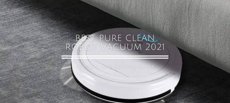 Best Pure Clean Robot Vacuum Cleaner 2021