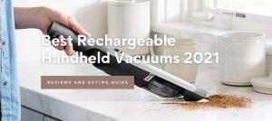 Best Rechargeable Handheld Vacuum Cleaners 2021