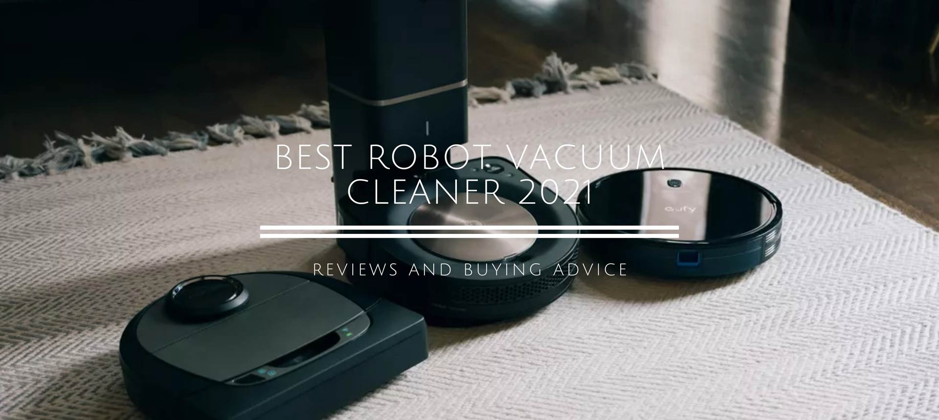 The Best Robot Vacuum Cleaner for 2021