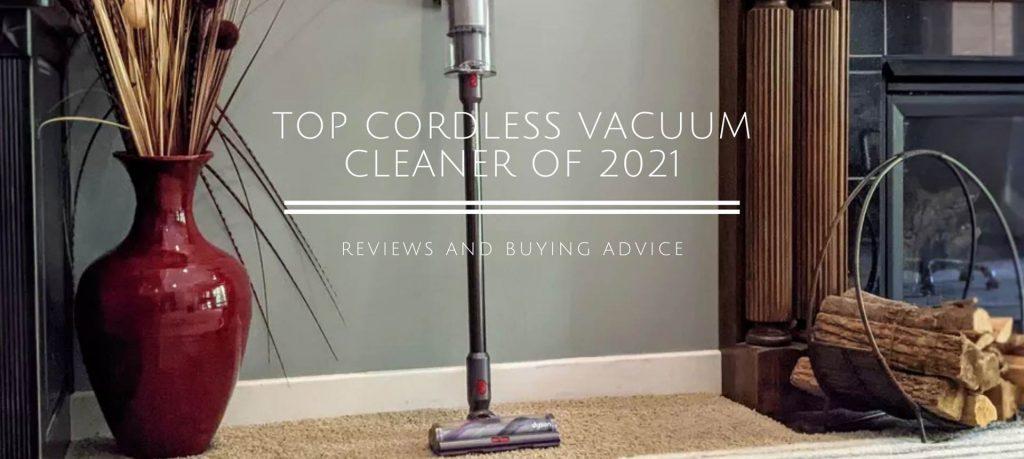 Top Cordless Vacuum Cleaner of 2021