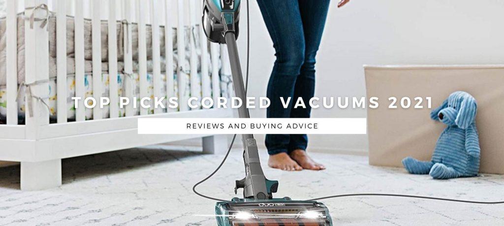 Top Picks Corded Vacuum Cleaners of 2021